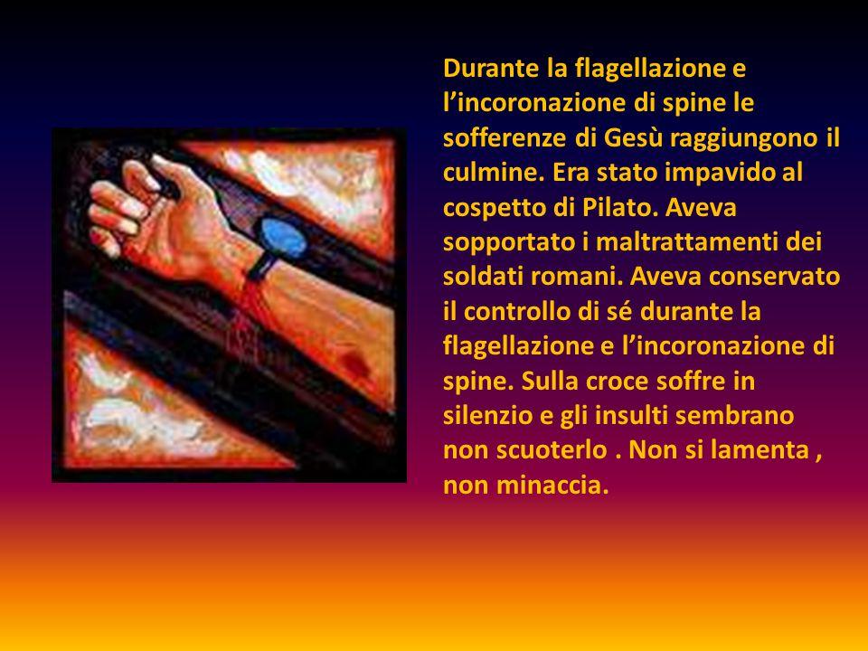Durante la flagellazione e l'incoronazione di spine le sofferenze di Gesù raggiungono il culmine.