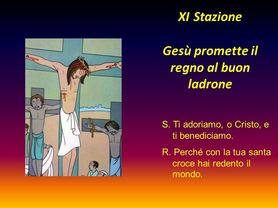 XI Stazione Gesù promette il regno al buon ladrone