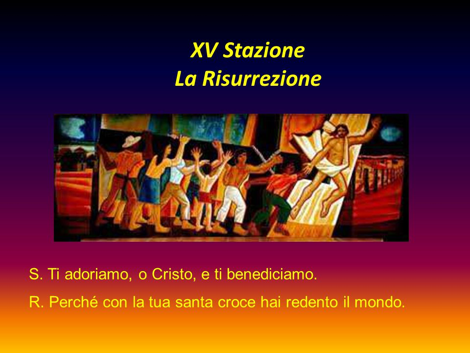 XV Stazione La Risurrezione