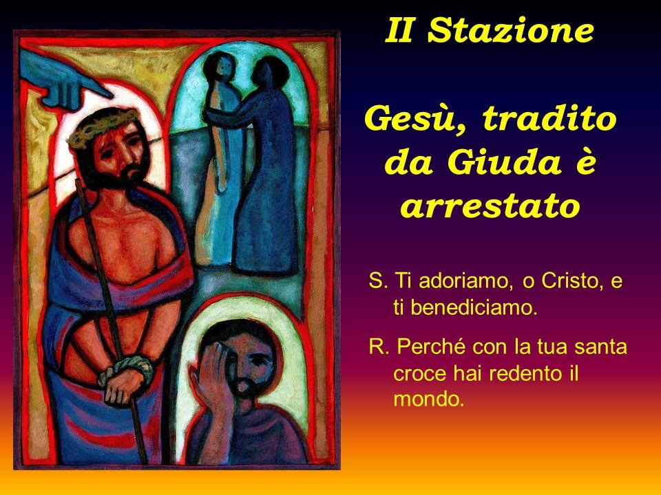 II Stazione Gesù, tradito da Giuda è arrestato