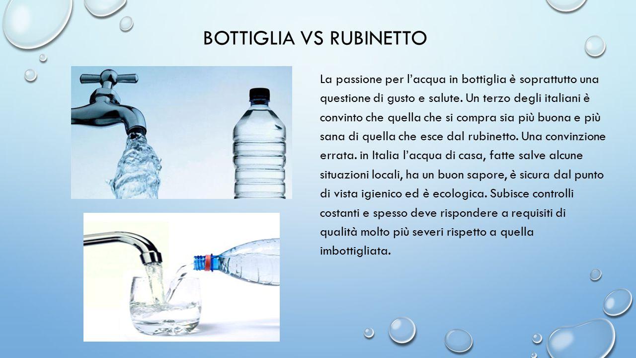 Bottiglia vs rubinetto