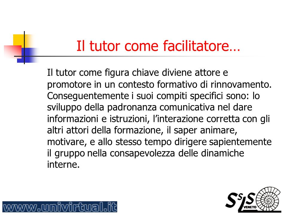 Il tutor come facilitatore…