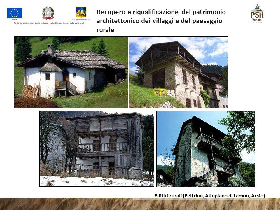 Recupero e riqualificazione del patrimonio architettonico dei villaggi e del paesaggio rurale