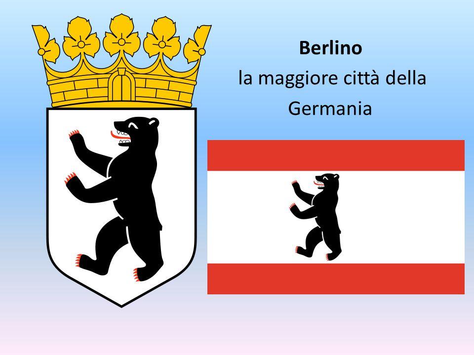 Berlino la maggiore città della Germania