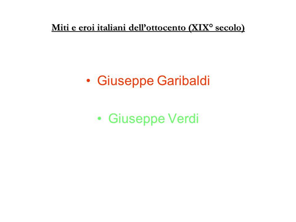 Miti e eroi italiani dell'ottocento (XIX° secolo)