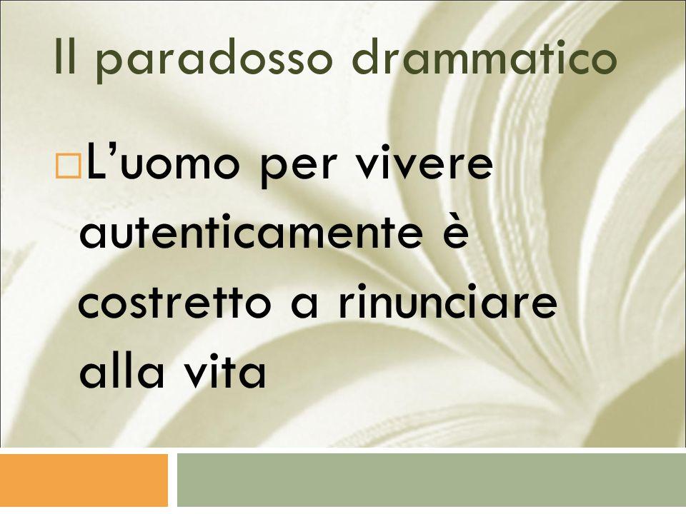 Il paradosso drammatico