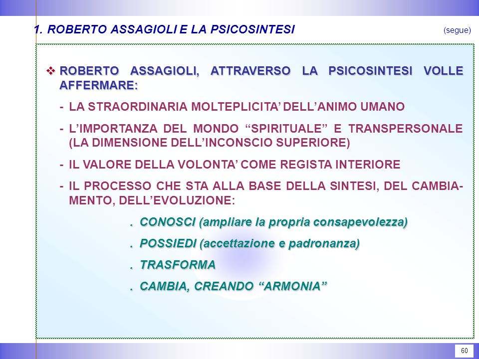 ROBERTO ASSAGIOLI 1888 - 1974