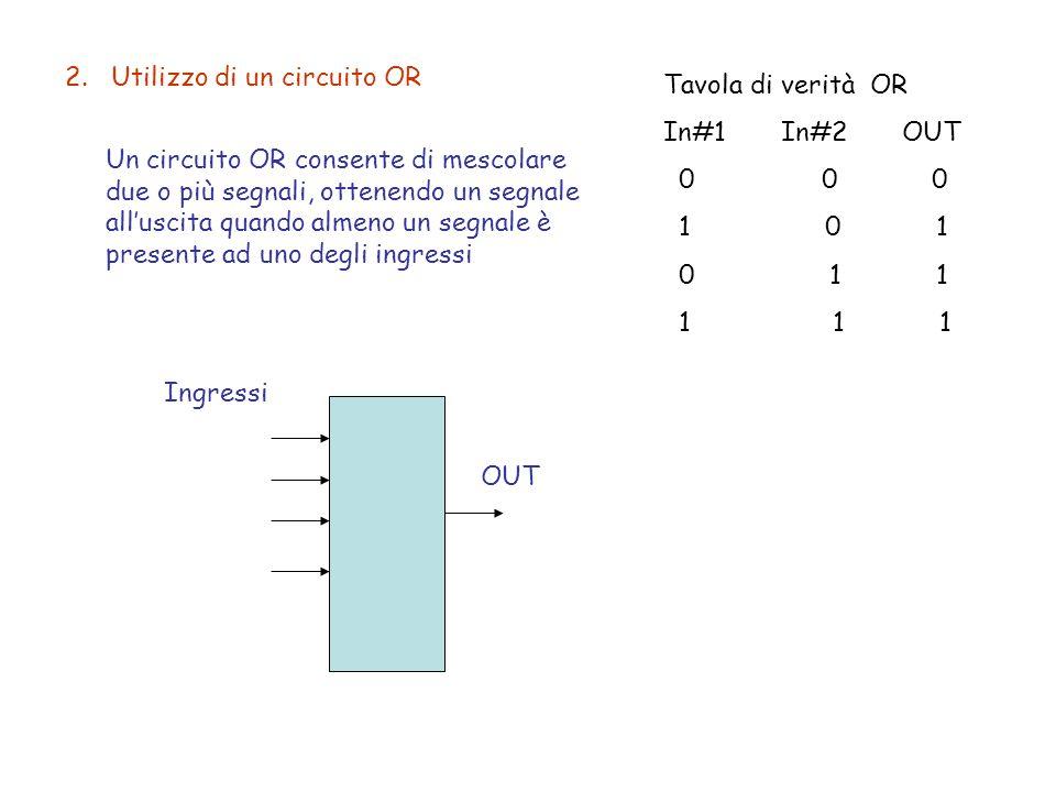 2. Utilizzo di un circuito OR