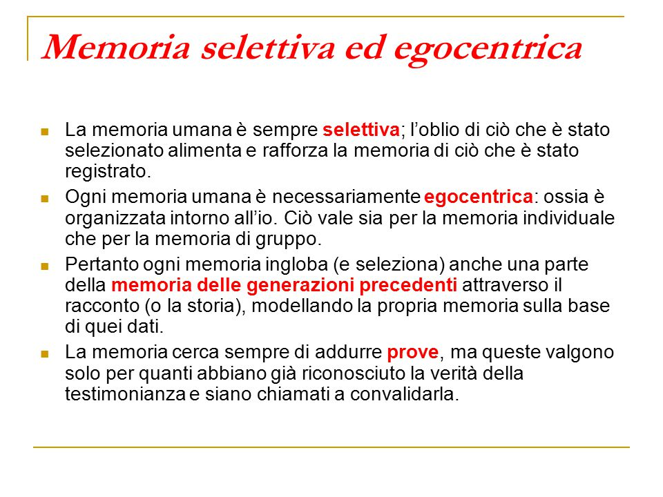 Memoria selettiva ed egocentrica