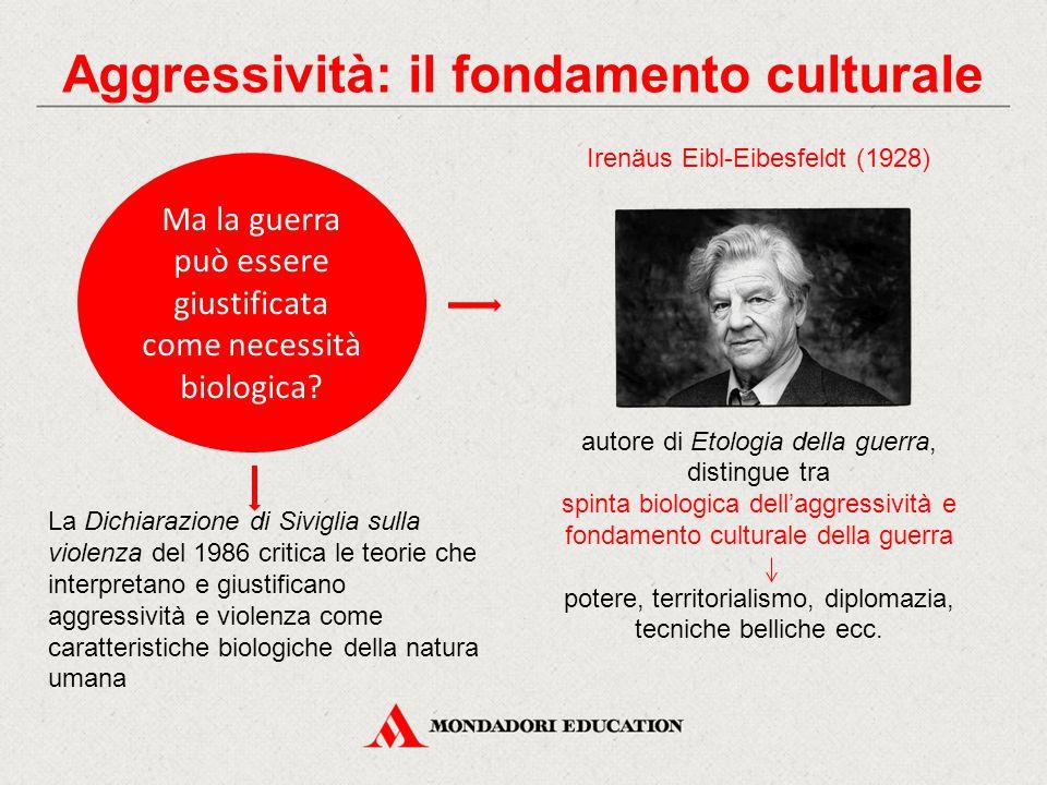 Aggressività: il fondamento culturale