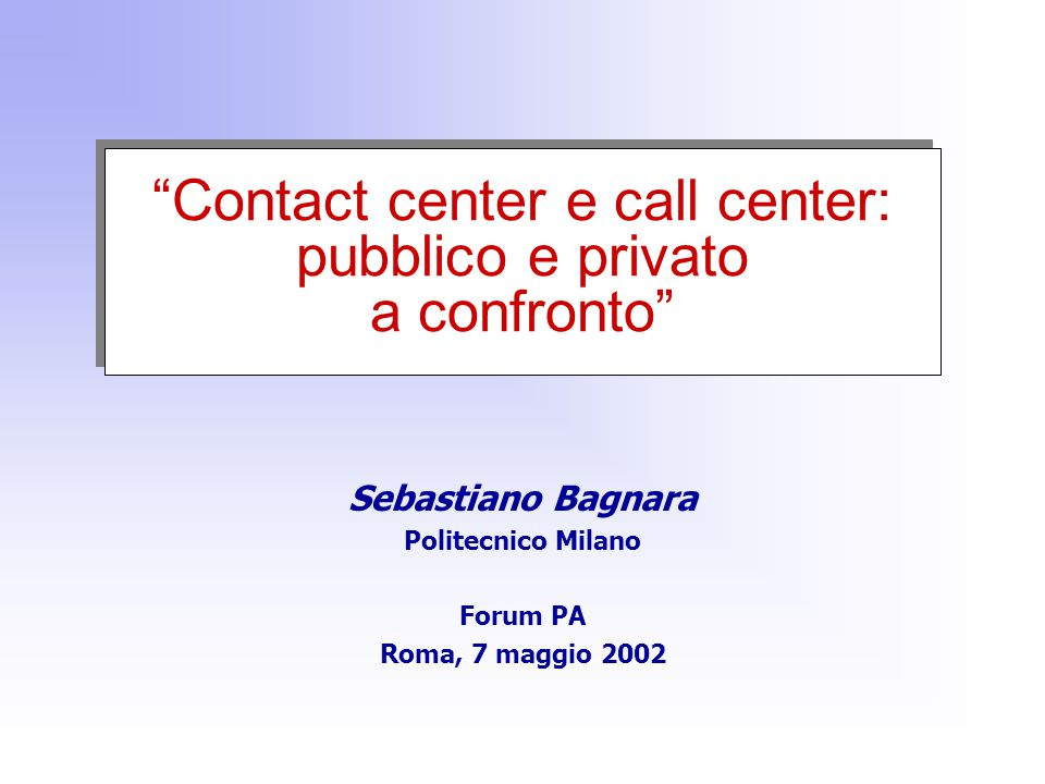 Contact center e call center: pubblico e privato a confronto