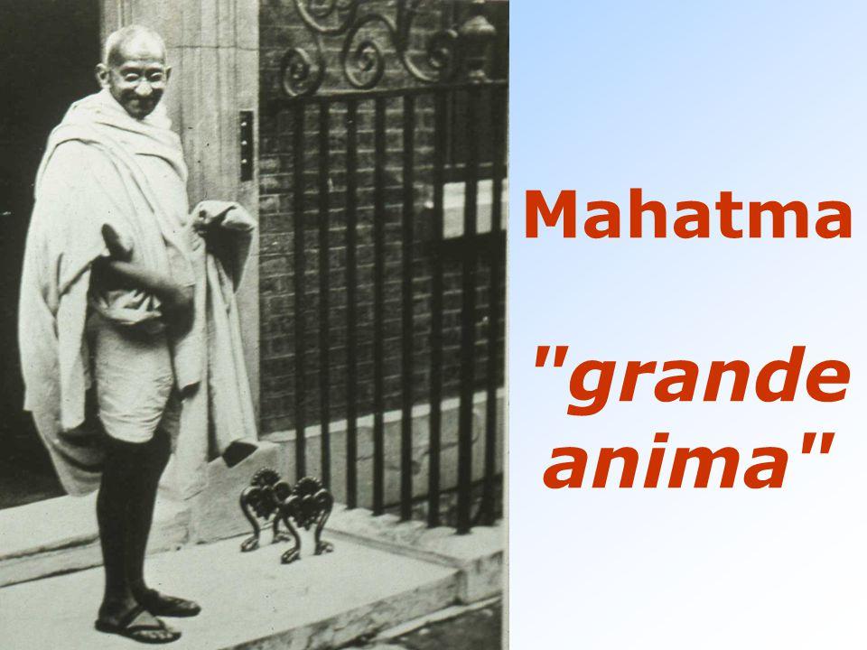 Mahatma grande anima