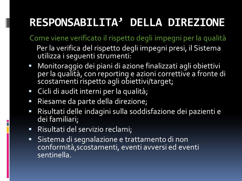 RESPONSABILITA' DELLA DIREZIONE