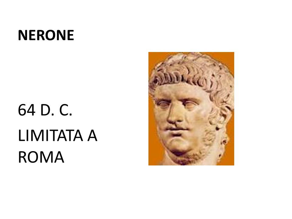NERONE 64 D. C. LIMITATA A ROMA