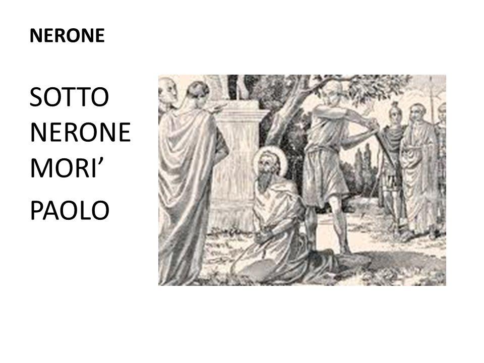 NERONE SOTTO NERONE MORI' PAOLO