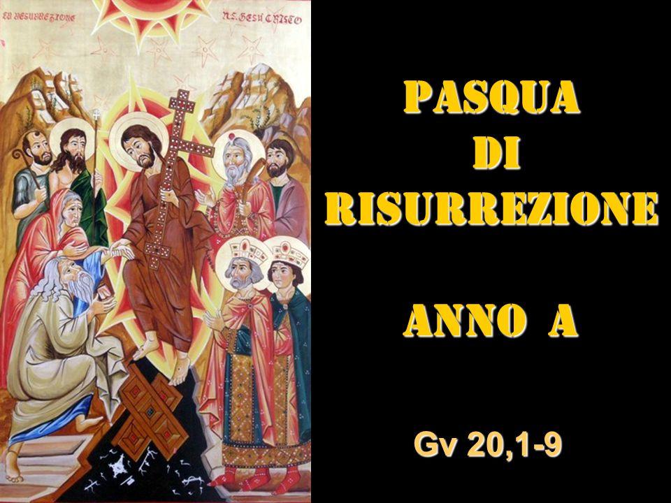 Pasqua di risurrezione ANNO a