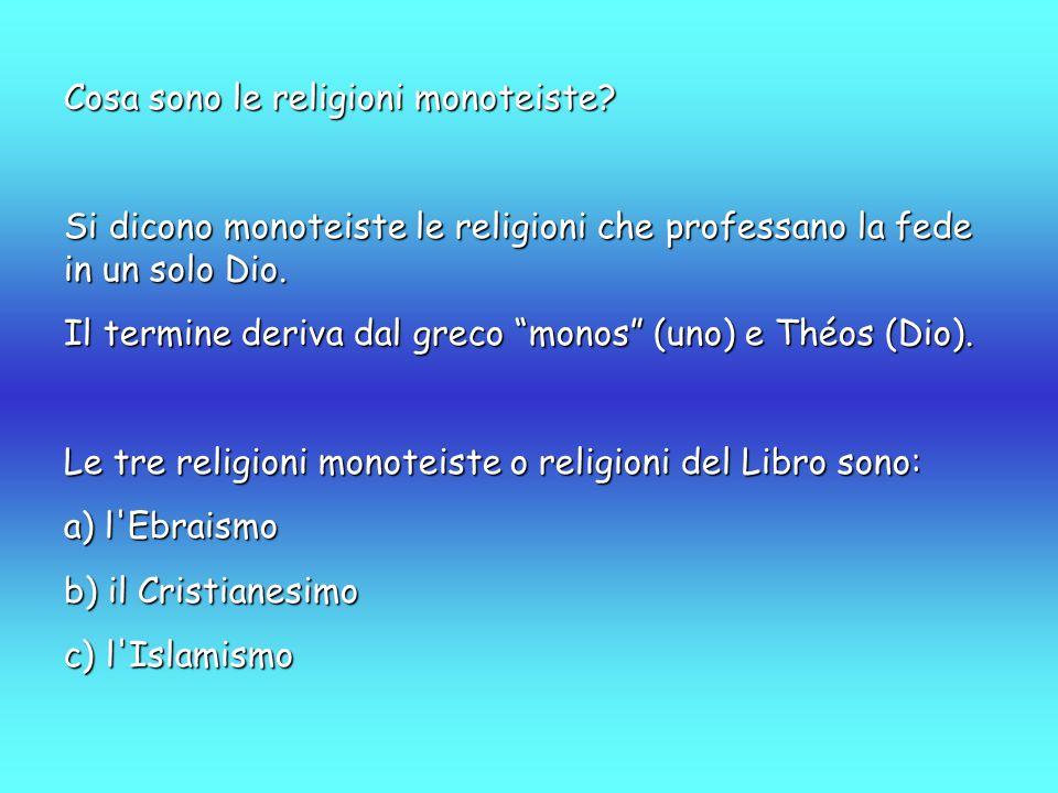Cosa sono le religioni monoteiste