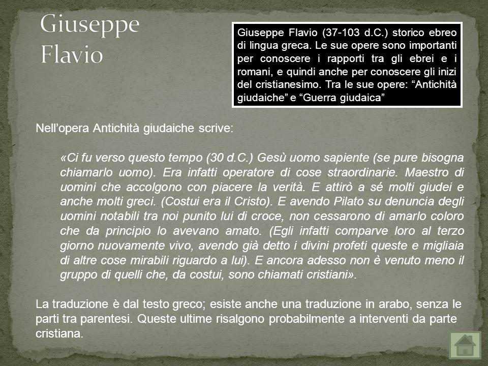 Giuseppe Flavio Nell'opera Antichità giudaiche scrive: