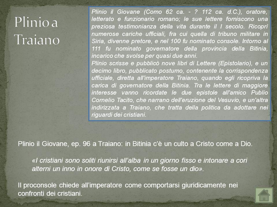 Plinio il Giovane (Como 62 ca. -. 112 ca. d. C