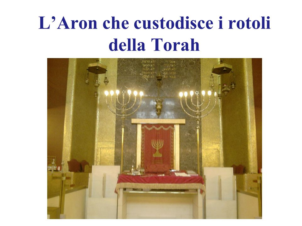 L'Aron che custodisce i rotoli della Torah