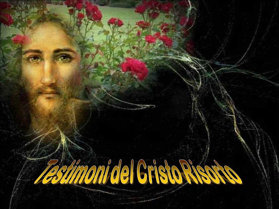 Testimoni del Cristo Risorto
