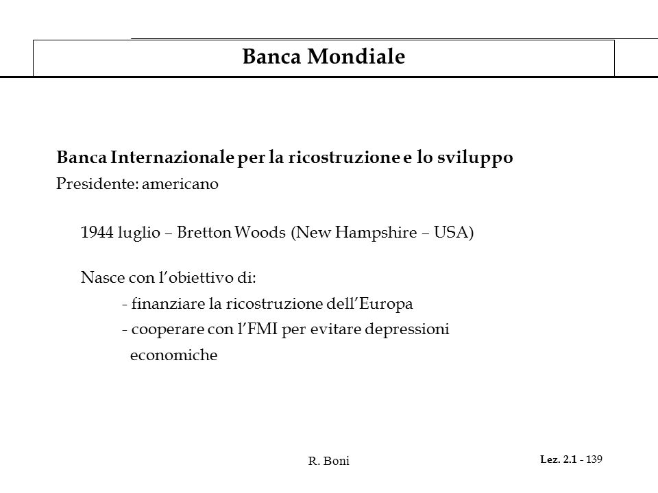 Banca Mondiale Banca Internazionale per la ricostruzione e lo sviluppo