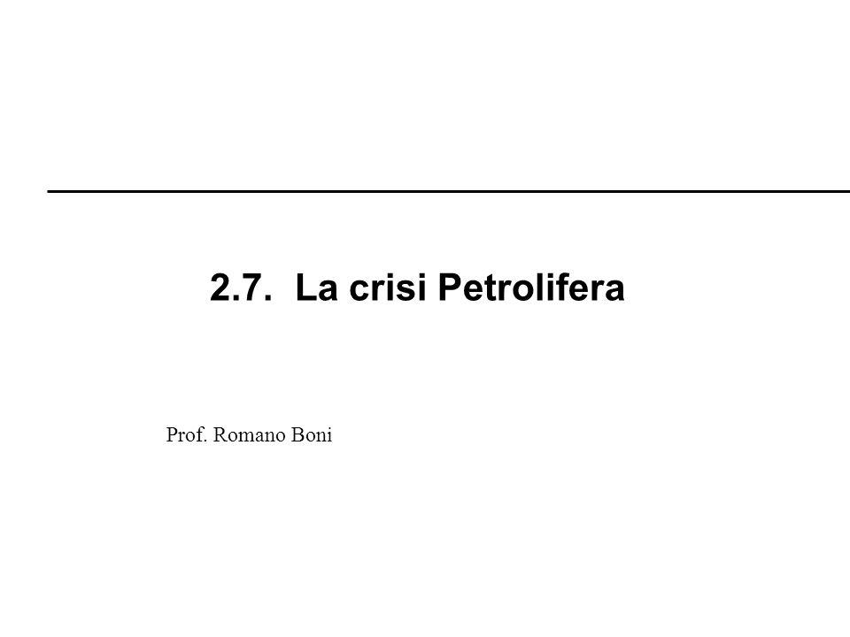 2.7. La crisi Petrolifera Prof. Romano Boni R. Boni
