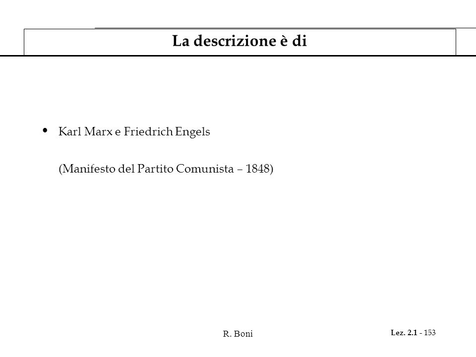 La descrizione è di Karl Marx e Friedrich Engels