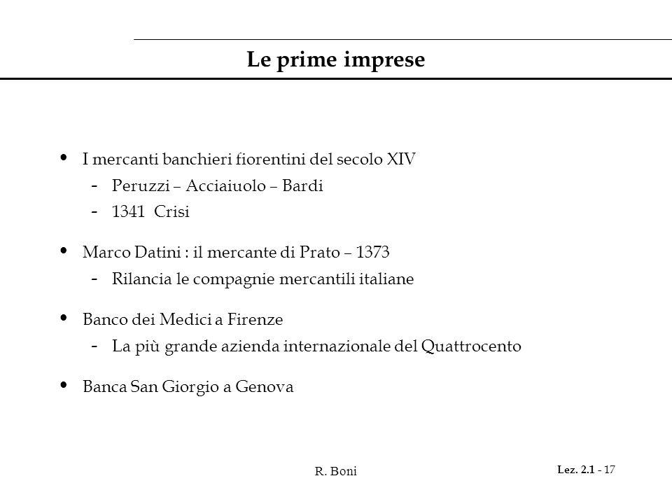 Le prime imprese I mercanti banchieri fiorentini del secolo XIV