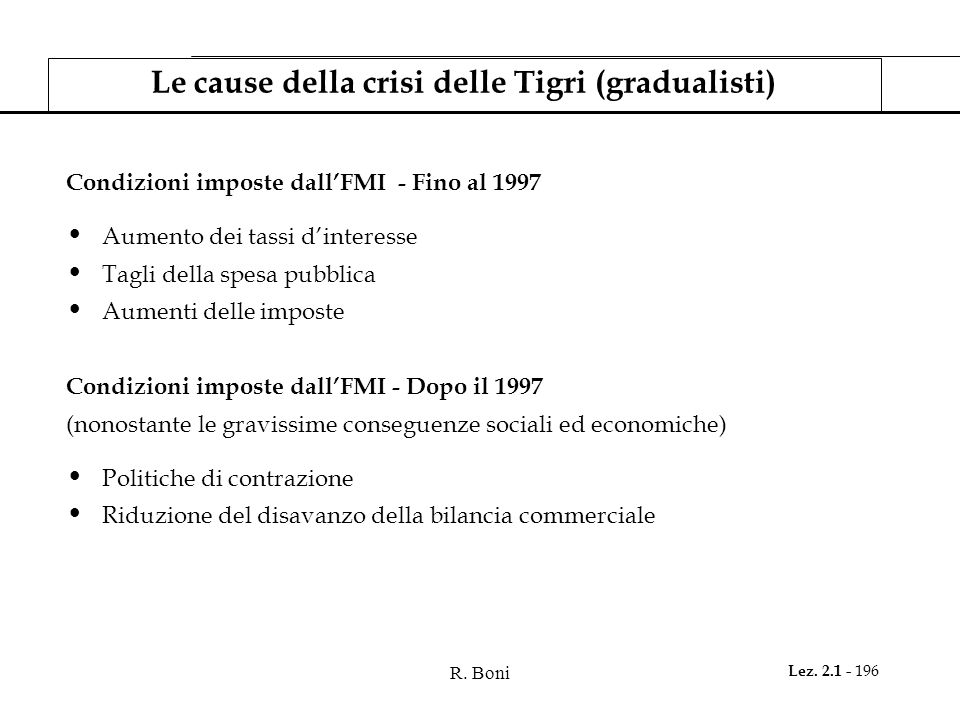 Le cause della crisi delle Tigri (gradualisti)