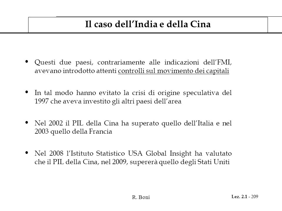 Il caso dell'India e della Cina
