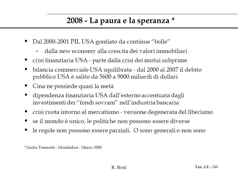2008 - La paura e la speranza *