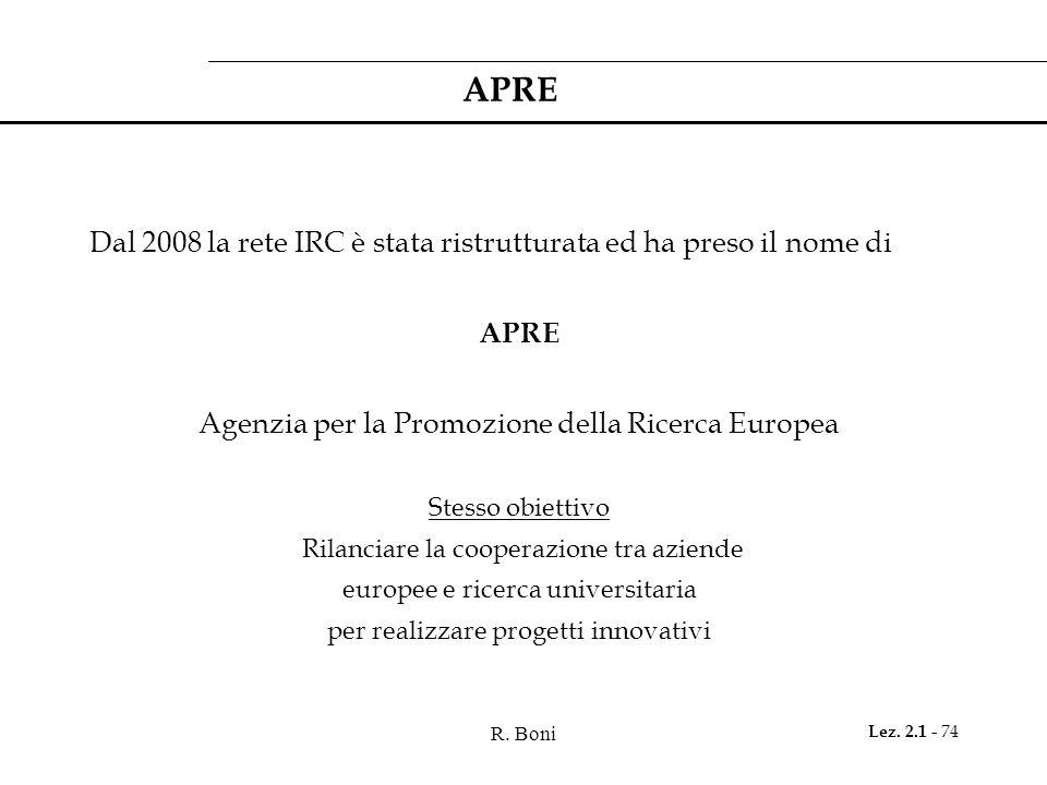 APRE Dal 2008 la rete IRC è stata ristrutturata ed ha preso il nome di