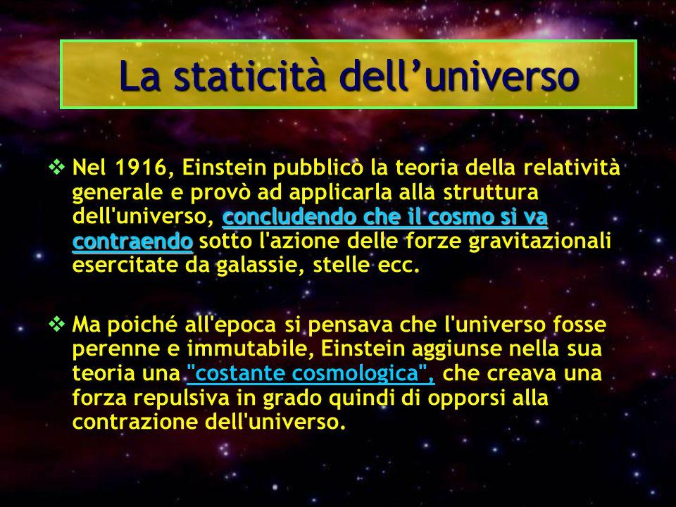 La staticità dell'universo