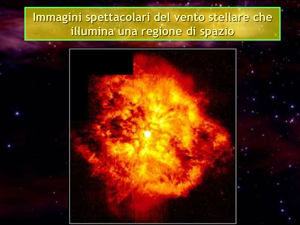 Immagini spettacolari del vento stellare che illumina una regione di spazio
