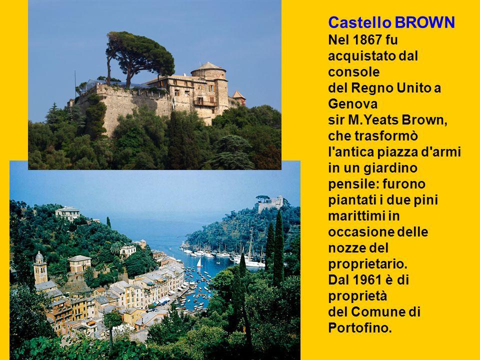 Castello BROWN Nel 1867 fu acquistato dal console