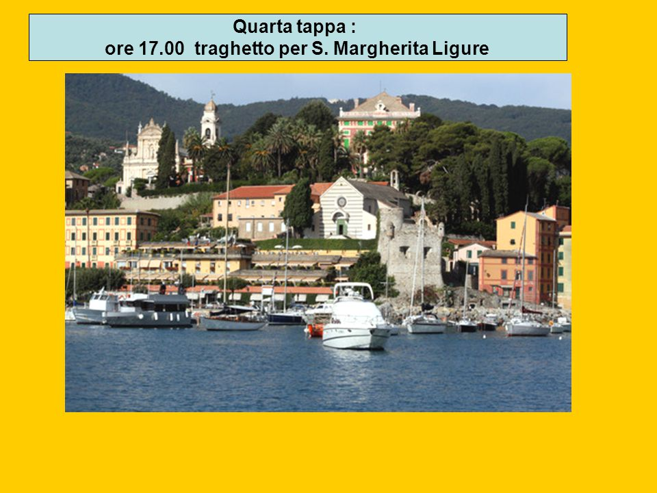 ore 17.00 traghetto per S. Margherita Ligure