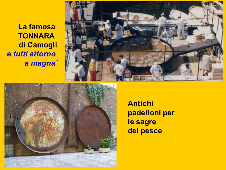 La famosa TONNARA di Camogli e tutti attorno a magna' Antichi padelloni per le sagre del pesce