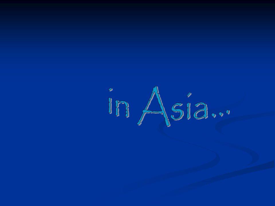 in Asia...