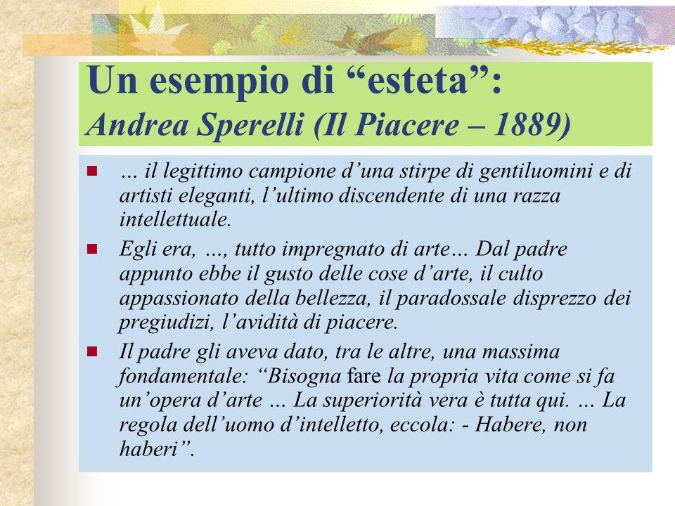 Un esempio di esteta : Andrea Sperelli (Il Piacere – 1889)