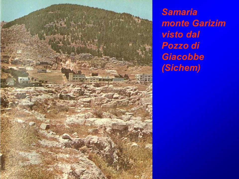 Samaria monte Garizim visto dal Pozzo di Giacobbe (Sichem)