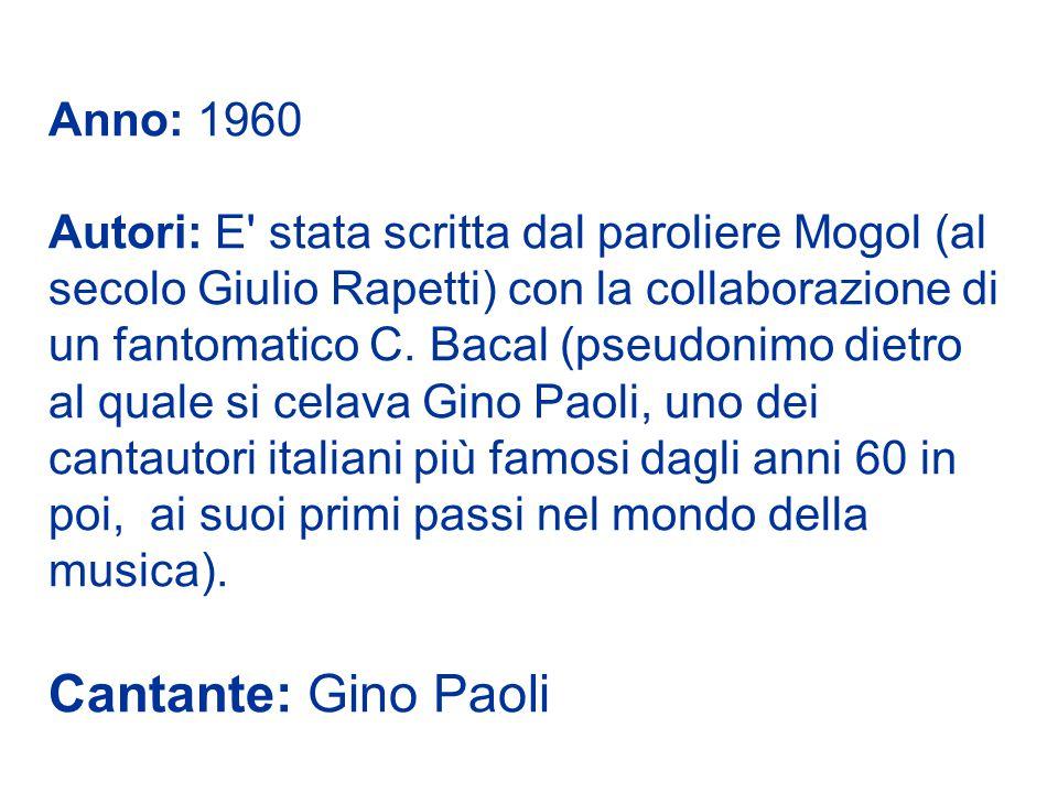 Cantante: Gino Paoli Anno: 1960