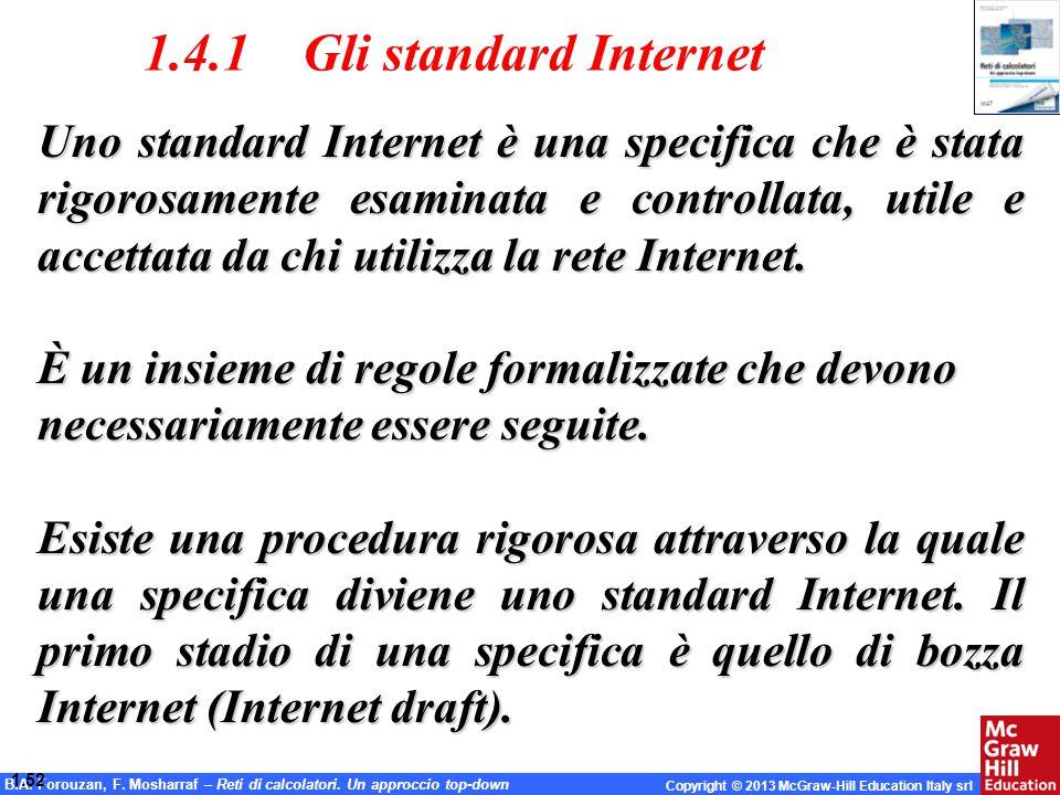 1.4.1 Gli standard Internet