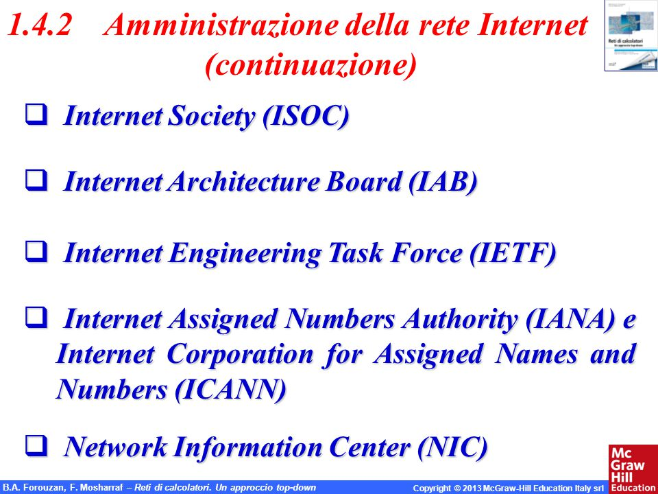 1.4.2 Amministrazione della rete Internet (continuazione)