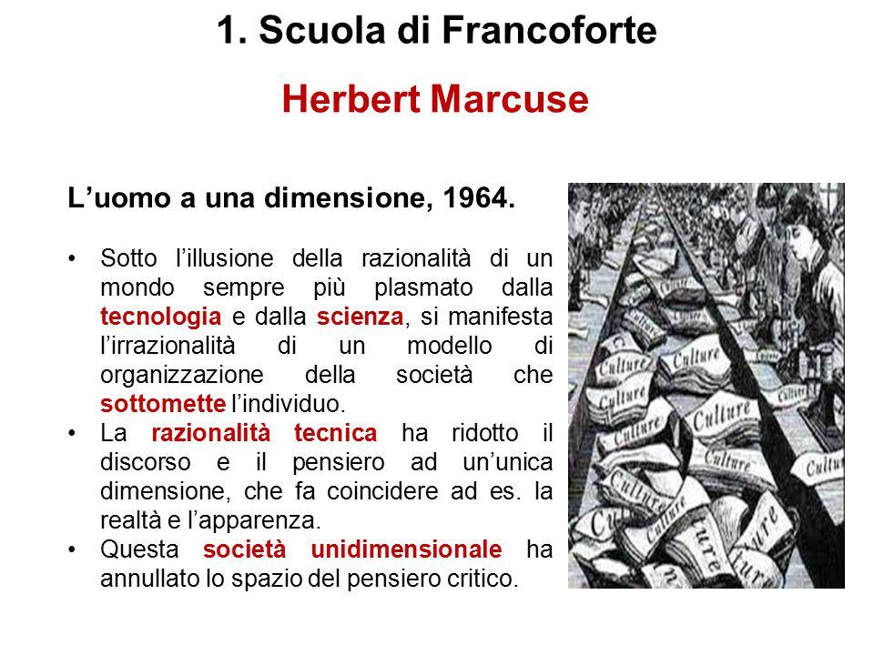 1. Scuola di Francoforte Herbert Marcuse