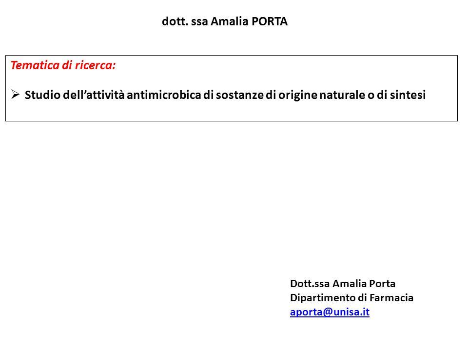 dott. ssa Amalia PORTA Tematica di ricerca: