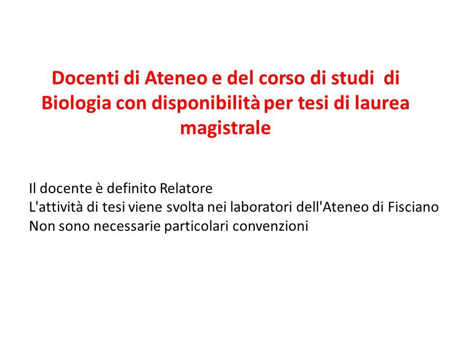 Docenti di Ateneo e del corso di studi di Biologia con disponibilità per tesi di laurea magistrale