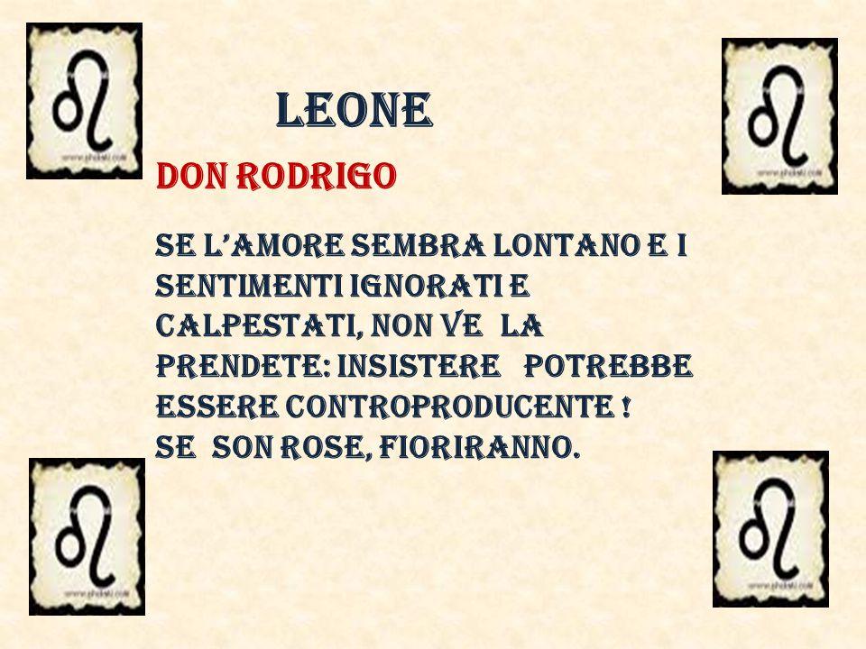 LEONE DON RODRIGO.