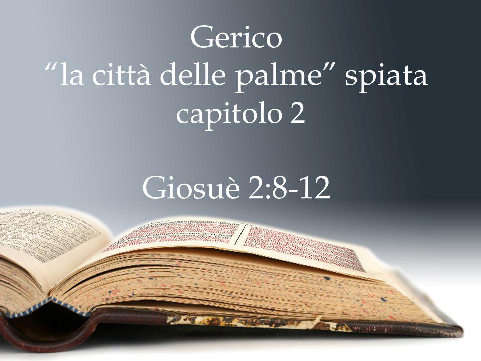 Gerico la città delle palme spiata capitolo 2 Giosuè 2:8-12
