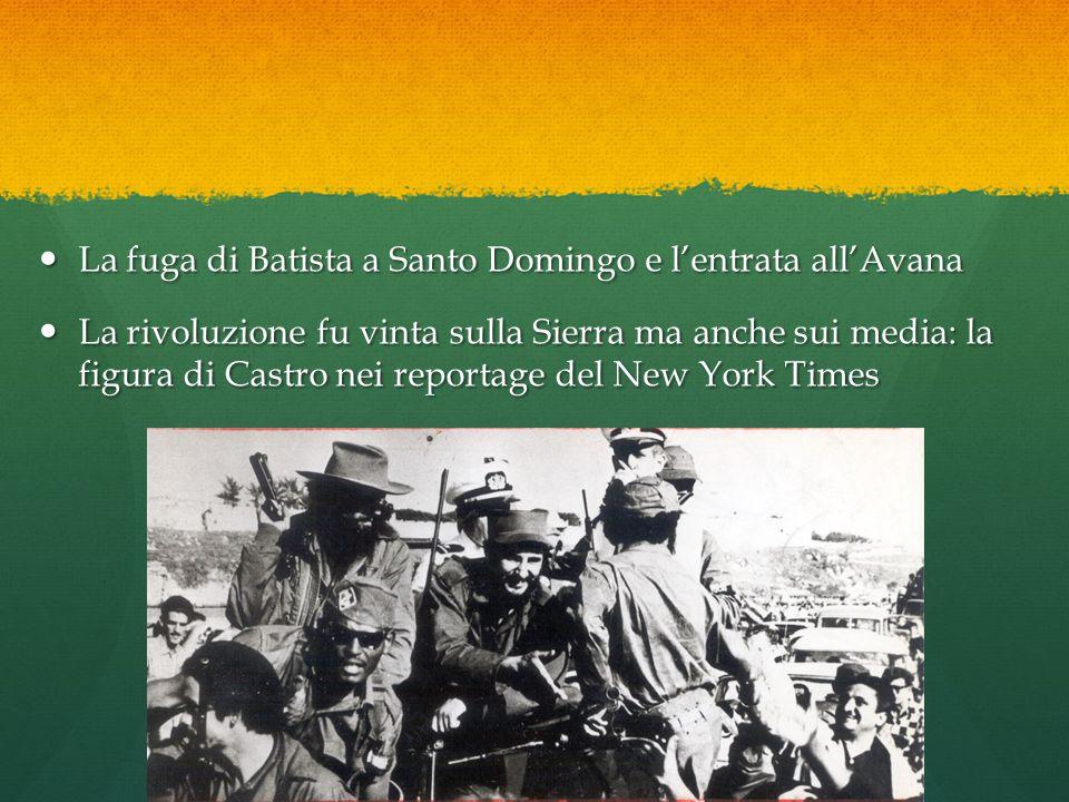 La fuga di Batista a Santo Domingo e l'entrata all'Avana
